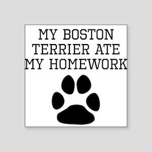 My Boston Terrier Ate My Homework Sticker