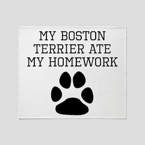 My Boston Terrier Ate My Homework Throw Blanket