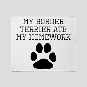 My Border Terrier Ate My Homework Throw Blanket