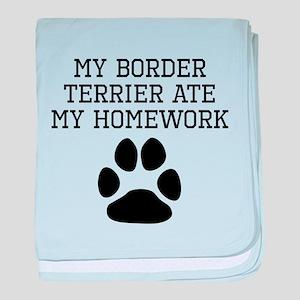 My Border Terrier Ate My Homework baby blanket