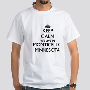 Keep calm we live in Monticello Minnesota T-Shirt