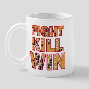 Fight Kill Win! Mug