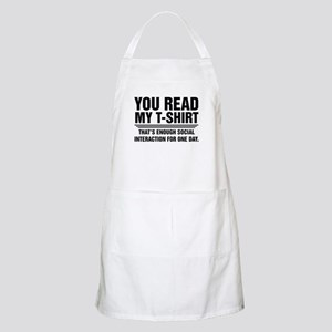 You Read My T-Shirt Apron