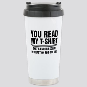 You Read My T-Shirt Travel Mug