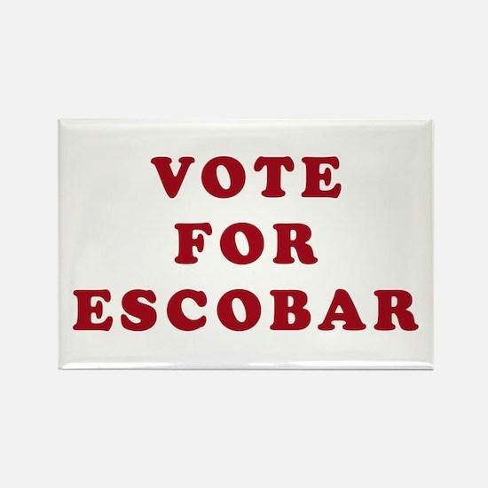 Vote for Escobar - Entourage Rectangle Magnet