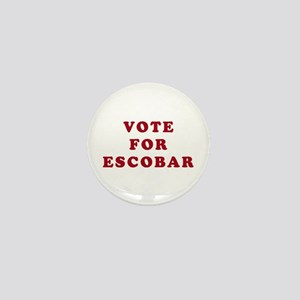 Vote for Escobar - Entourage Mini Button