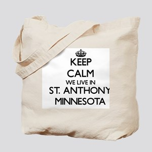 Keep calm we live in St. Anthony Minnesot Tote Bag