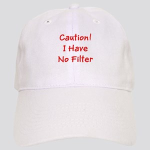 Caution! I Have No Filter Cap