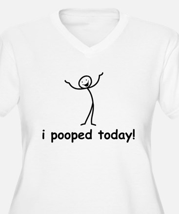 I Pooped Today! Plus Size T-Shirt