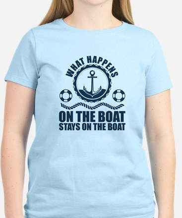 What happens on the boat... Stays on the boat T-Sh