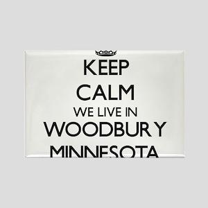 Keep calm we live in Woodbury Minnesota Magnets