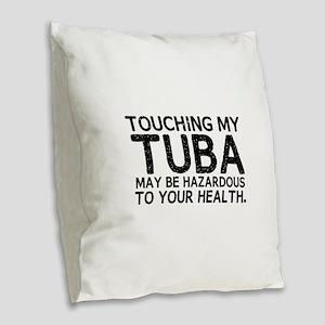 Tuba Hazard Burlap Throw Pillow