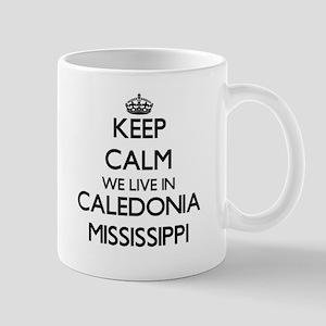 Keep calm we live in Caledonia Mississippi Mugs