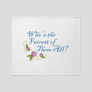 FAIREST OF THEM ALL Throw Blanket