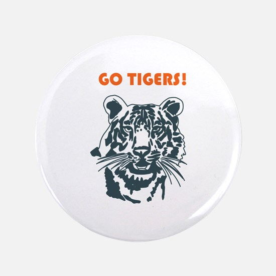 "GO TIGERS! 3.5"" Button"