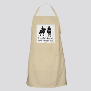 I wish I knew how to quit you BBQ Apron