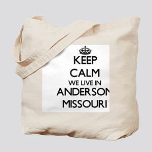 Keep calm we live in Anderson Missouri Tote Bag