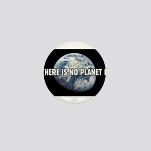 There is no Planet B Mini Button (10 pack)