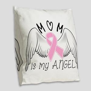 Breast Cancer Awareness Mom Is My Angel Burlap Thr