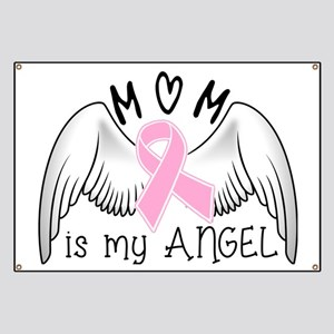 Breast Cancer Awareness Mom Is My Angel Banner