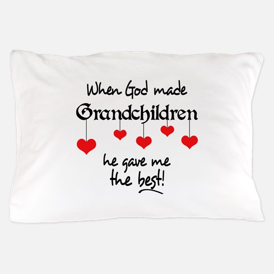 GRANDCHILDREN ARE THE BEST Pillow Case