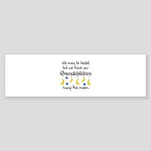 GRANDCHILDREN HUNG THE MOON Bumper Sticker