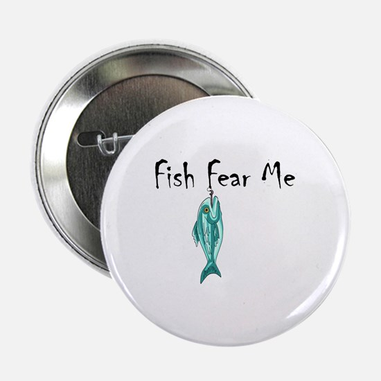 "FISH FEAR ME 2.25"" Button (10 pack)"