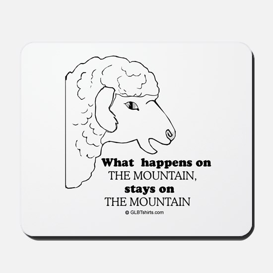 What happens on the mountain Mousepad