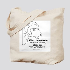What happens on the mountain Tote Bag
