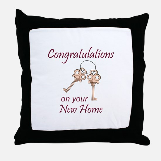 Congratulations On Your New Home Throw Pillow