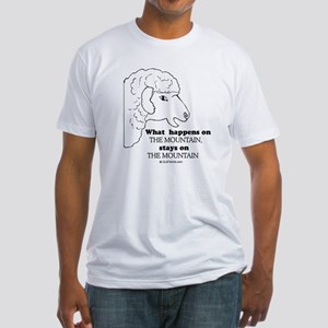 What happens on the mountain Fitted T-Shirt
