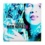 Mem Nahadr - FEMME FRACTALE Tile Coaster