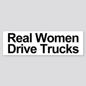 Real Women Drive Trucks Bumper Sticker
