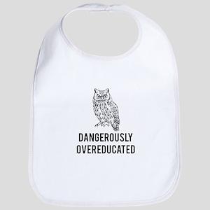 Dangerously overeducated Bib