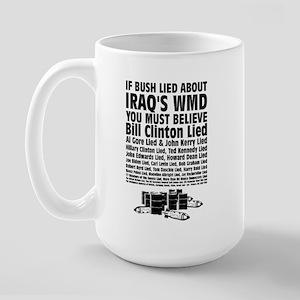 If Bush Lied Large Mug