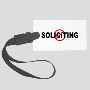 No Solicitation Large Luggage Tag