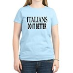 Italians Do It Better Women's Light T-Shirt