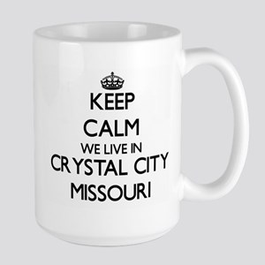 Keep calm we live in Crystal City Missouri Mugs