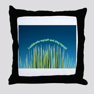 I Celebrate Myself Throw Pillow