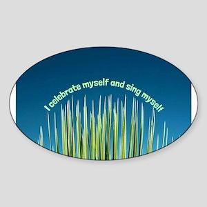 I Celebrate Myself Sticker