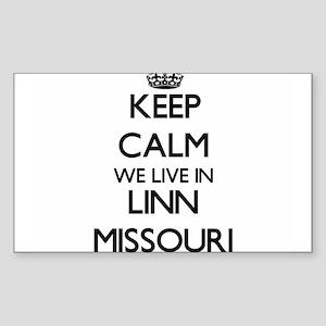 Keep calm we live in Linn Missouri Sticker