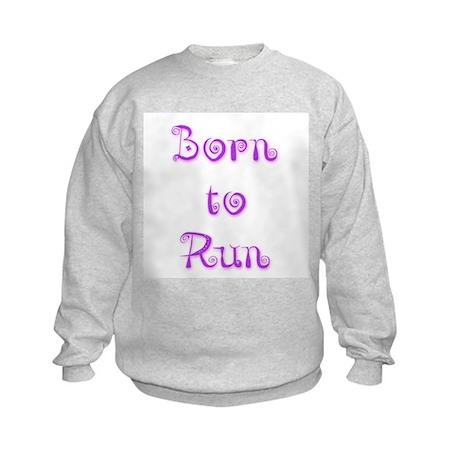 Born To Run 5 Kids Sweatshirt