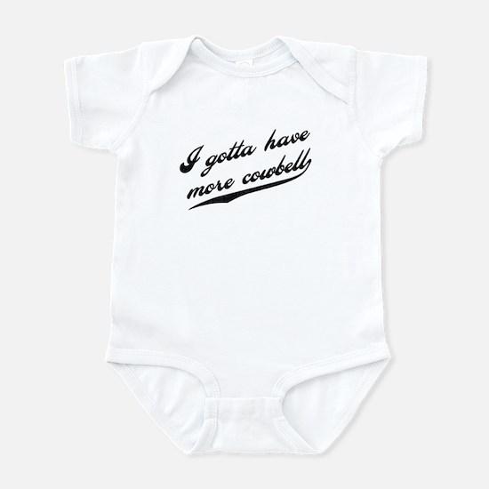 Gotta Have More Cowbell Infant Bodysuit