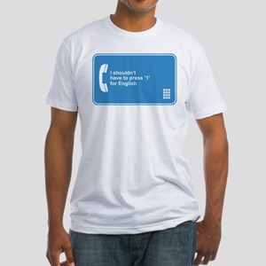 Press 1 for English Fitted T-Shirt