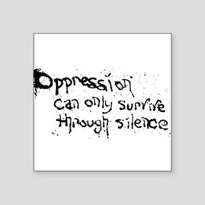 oppressionstencilwhite Sticker