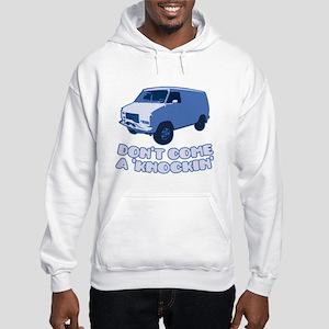 Don't Come A Knockin' Hooded Sweatshirt