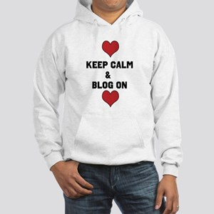 Keep Calm & Blog On Hooded Sweatshirt