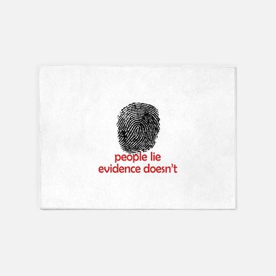 EVIDENCE DOESNT LIE 5'x7'Area Rug