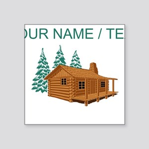Custom Cabin In The Woods Sticker