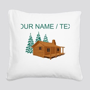 Custom Cabin In The Woods Square Canvas Pillow